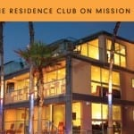 The Residence Club – A beach Lovers Paradise in San Diego